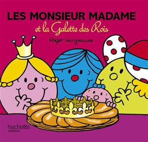 Image de Les Monsieur Madame et la Galette des Rois