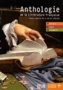 Image de Anthologie de la littérature française. Textes choisis du XIe au XXIème siècle