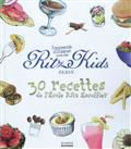 Image de J'apprends à cuisiner avec les Ritz kids Paris : 30 recettes de l'école Ritz Escoffier
