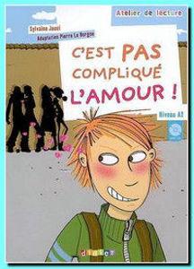 Image de C'est pas compliqué l'amour ! (DELF A2- avec CD)