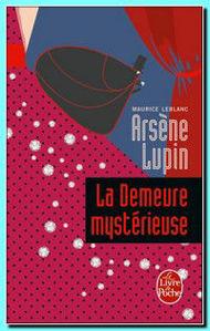 Image de Arsène Lupin , La demeure mystérieuse