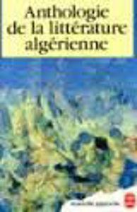 Image de Anthologie de la littérature algérienne