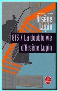 Image de Arsène Lupin , 813, La double vie d'Arsène Lupin