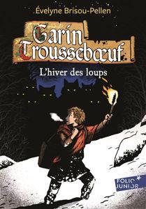 Image de Garin Trousseboeuf L'hiver des loups