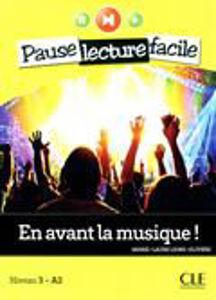 Image de En avant la musique! - Pause lecture facile niveau 3 - A2 (grands adolescents)