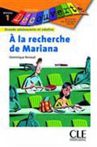 Image de A la recherche de Mariana - Découverte niveau 1 - A1