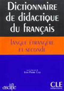 Image de Dictionnaire de didactique du français langue étrangère et seconde