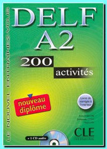 Image de Delf A2 - 200 activités avec CD
