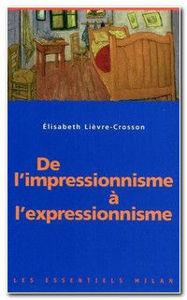Image de De l'impressionnisme à l'expressionnisme