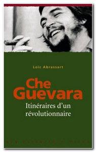 Image de Che Guevara - Itinéraires d'un révolutionnaire