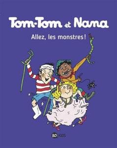 Image de Tom-Tom et Nana - Allez les monstres ! T.-17