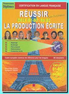 Image de Réussir le Nouveau DELF - niveaux B1-B2 Production écrite