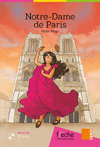 Image de Notre-Dame de Paris - Victor Hugo (DELF B2) + CD