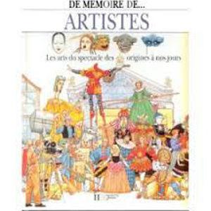 Image de Artistes. Les arts du spectacle des origines à nos jours