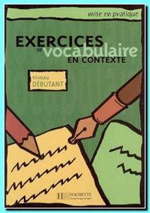 Image de Exercices de Vocabulaire en contexte débutants
