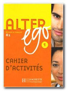 Image de Alter Ego 1 - cahier d'activités (A1)