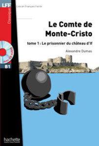 Image de Le Comte de Monte-Cristo - tome 1: le prisonnier du château d'If (DELF B1- avec CD)