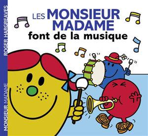 Image de Les Monsieur Madame font de la musique