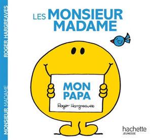 Image de Les Monsieur Madame - Mon papa