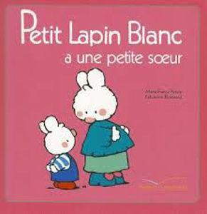 Image de Petit Lapin Blanc a une petite soeur
