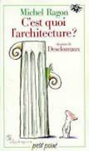 Image de C'est quoi l'architecture?