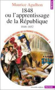 Image de 1848 ou l'apprentissage de la République 1848-1852