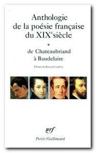 Image de Anthologie de la poésie française du XIXème siècle. Tome 1, De Chateaubriand à Baudelaire