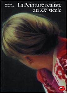 Image de La Peinture réaliste au XXème siècle