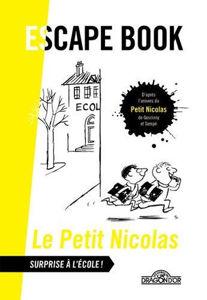 Image de Le Petit Nicolas : surprise à l'école ! : escape book