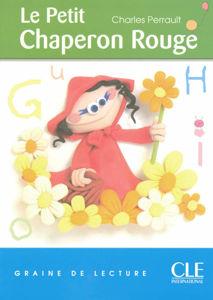 Image de Le petit chaperon rouge - Graine de lecture niveau 1 (200 mots)