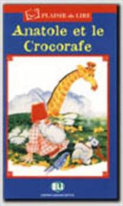 Image de Anatole et le Crocorafe - Plaisir de Lire bleu