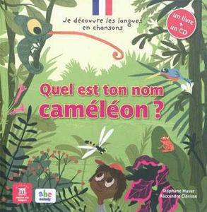 Image de Quel est ton nom caméléon? (livre & CD audio)
