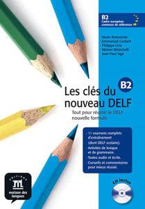 Image de Les Clés du nouveau Delf, niveau B2 +CD Audio