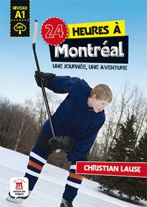 Image de 24 heures à Montréal + MP3 téléchargeable - Niveau A1