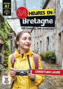 Image de 24 heures en Bretagne : une journée, une aventure : niveau A1