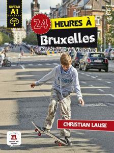 Image de 24 heures à Bruxelles + MP3 téléchargeable - Niveau A1