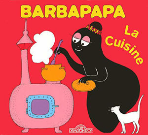 Image de Barbapapa - La cuisine (La petite bibliothèque de Barbapapa)