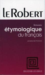 Image de Dictionnaire étymologique du français