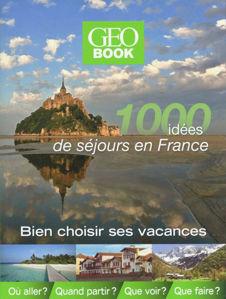 Image de 1000 idées de séjours en France