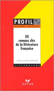 Image de 50 Romans clés de la littérature française