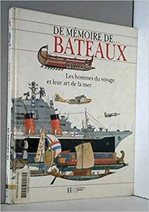Image de Bateaux. Les hommes du voyage et leur art de mer.