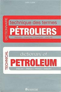 Image de Dictionnaire technique des termes pétroliers angl/français-français/anglais 4e édition 2012