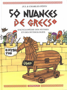 Image de 50 nuances de Grecs : encyclopédie des mythes et des mythologies Volume 2