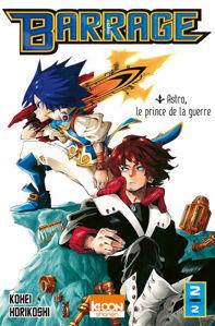 Image de Barrage Volume 2, Astro, le prince de la guerre