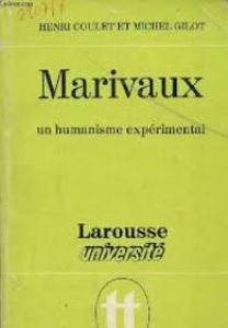 Image de Marivaux. Un Humanisme expérimental