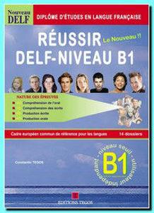 Image de Réussir le Nouveau Delf - Niveau B1 - livre élève