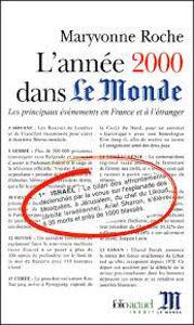 Image de L'année 2000 dans Le Monde. Les principaux événements en France et à l'étranger