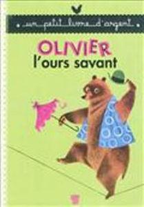 Image de Olivier l'ours savant