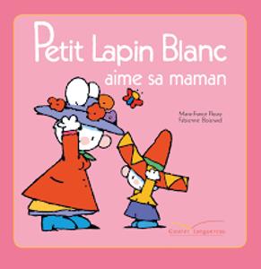 Image de Petit Lapin Blanc aime sa maman