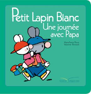 Image de Petit Lapin Blanc - Une journée avec Papa